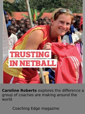 Link to article on how UK netball coaches are making a difference in developing countries